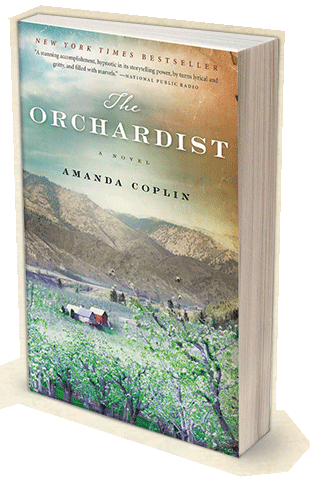 The Orchardist, a novel by Amanda Coplin